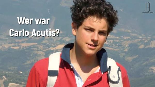 Wer war Carlo Acutis?
