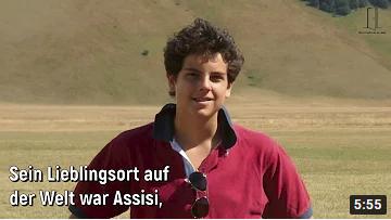 Videos - Wer war Carlo Acutis?